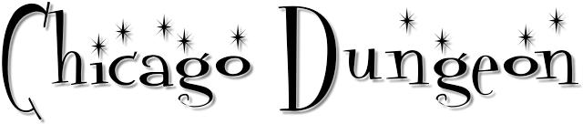 Chicago Dungeon